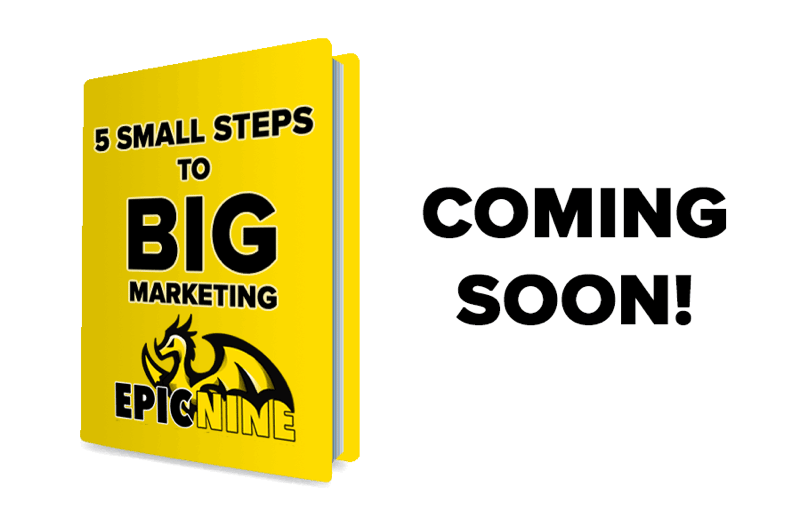 5 Small Steps to Big Marketing
